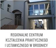 Regionalne Centrum Kształcenia Praktycznego iUstawicznego wBrodnicy